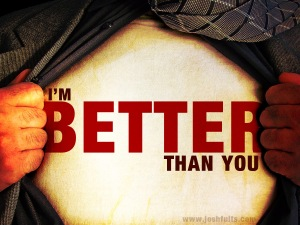 im-better-than-you