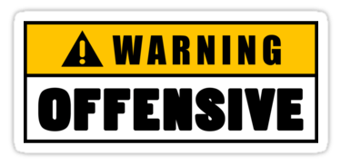 Warning-Offensive