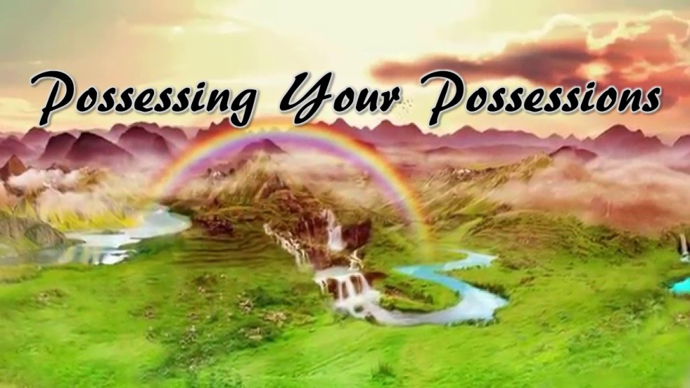 Possessing Your Possessions