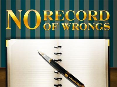 no record of wrongs